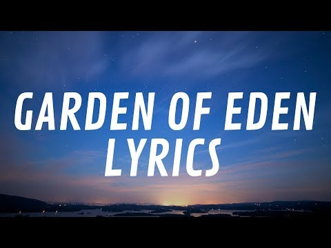 K.A.A.N. - Garden Of Eden (Lyrics)