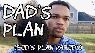 Video Dad's Plan (God's Plan Parody) #PREEXUMSEASON download MP3, 3GP, MP4, WEBM, AVI, FLV Juli 2018