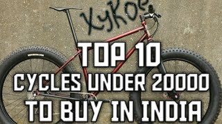 Top 10 cycles under 20000rs in India