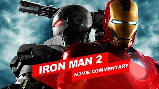 Iron Man 2 Movie Commentary!