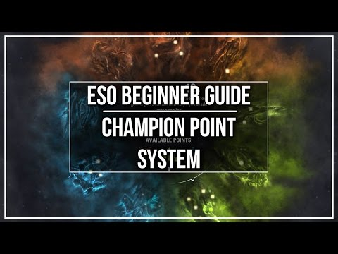 ESO Beginner Guide - Champion Point System