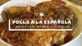Pollo a la Española (Spanish Style Chicken) Recipe Episode 251