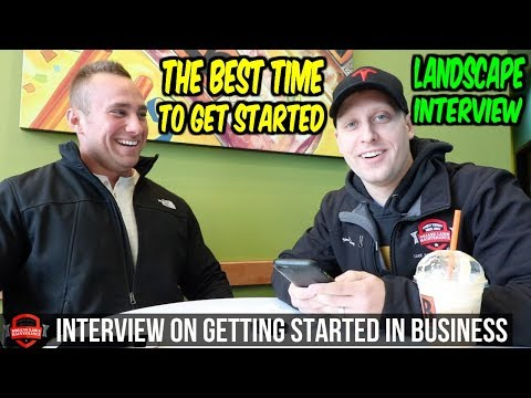 How To Start A Landscape Business - Interviewing My Friend | Why NOW Is The Best Time To Get Going