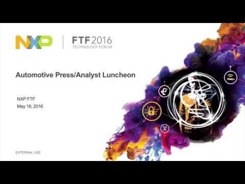 NXP FTF 2016: Automotive Press/Analyst Luncheon