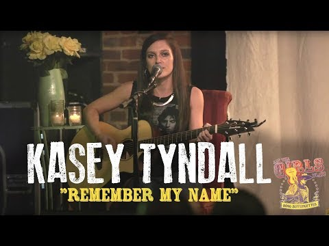 """Kasey Tyndall - """"Remember My Name"""""""