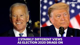 Election 2020: President Trump and Biden give very different speeches as election 2020 drags on