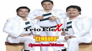 Trio Elexis - Cemburu