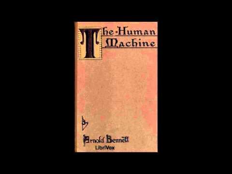 The Human Machine by Arnold Bennett (Philosophy & Psychology, Audio Book in British English)