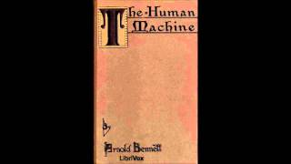 The Human Machine by Arnold Bennett (Philosophy & Psychology, Audio Book in British English)