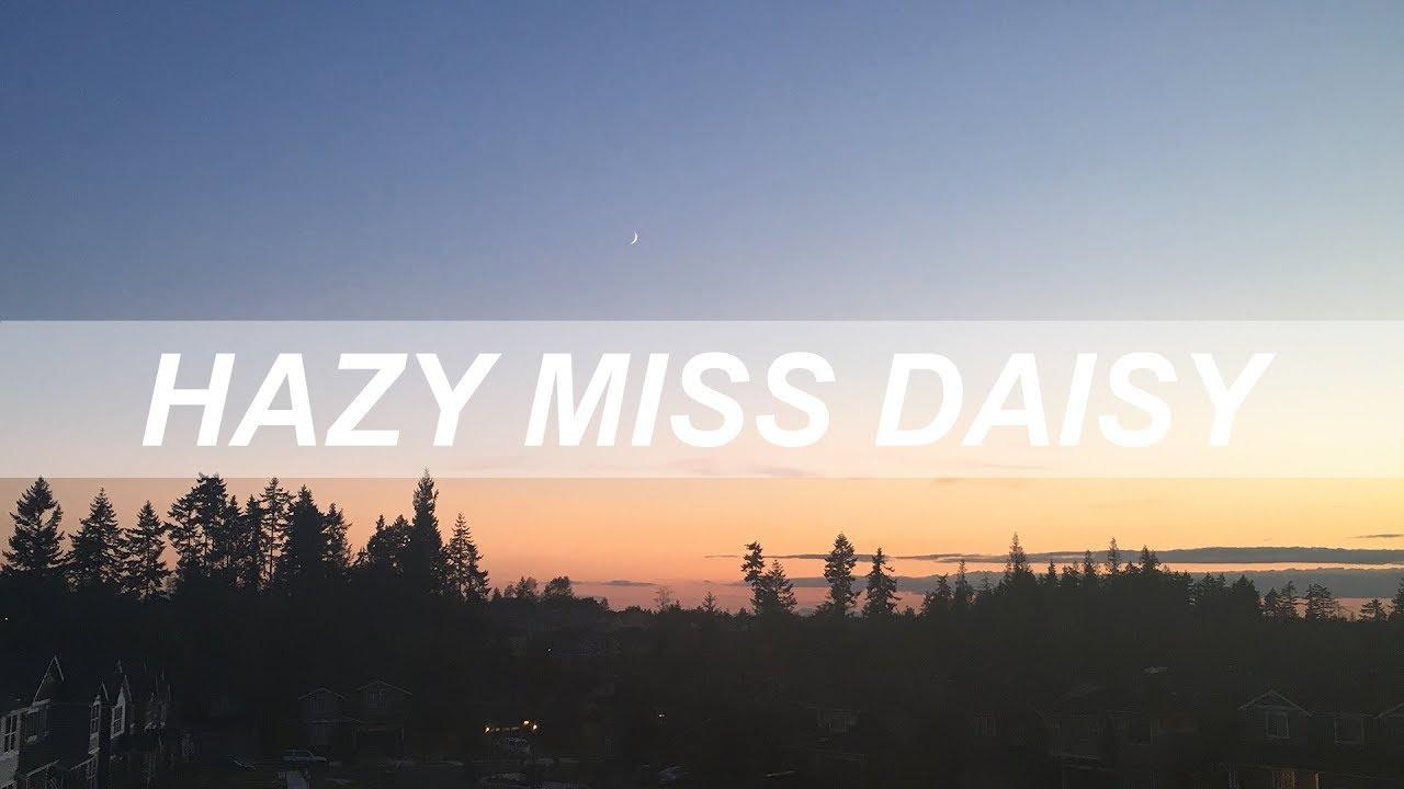 Hazy Miss Daisy Kid Bloom Chords Chordify