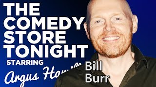 The Comedy Store Tonight | Ep. 64 - Bill Burr