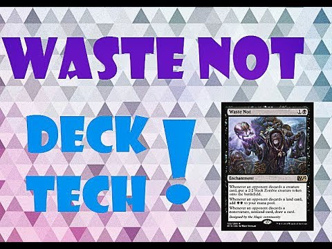 Waste Not Deck Tech: Discard Engine!