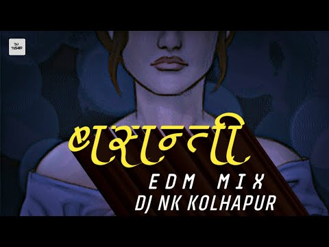 Basanti_In_Edm_Mix_Dj_Nk_Kolhapur [ Dj Tushar ]