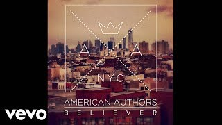 American Authors - Believer (Audio)