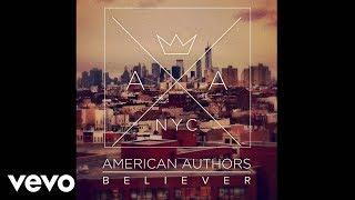 Repeat youtube video American Authors - Believer (Audio)