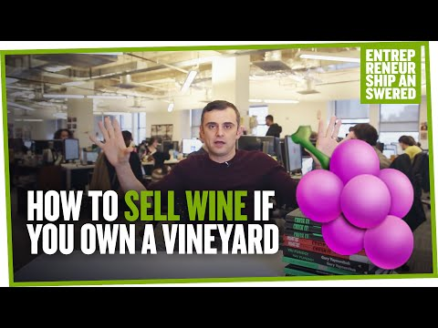 How to Sell Wine If You Own a Vineyard