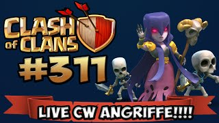 CLASH OF CLANS #311 ★ LIVE CW ANGRIFFE ★ Let's Play COC ★ | German Deutsch HD |