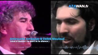 Amirouche Amwanes et Zedek Mouloud