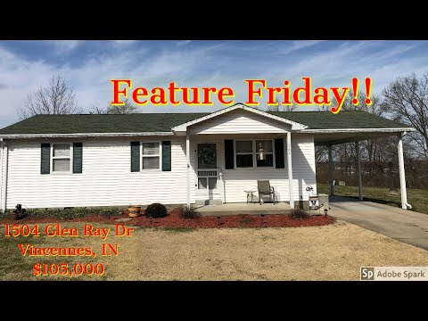 Feature Friday!! 1504 Glen Ray Dr, Vincennes