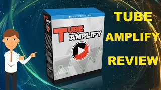TUBE AMPLIFY REVIEW - WHY SHOULD YOU BUY IT?