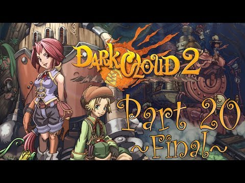 Spy's Game Archives: Dark Cloud 2 [Part 20, Final]