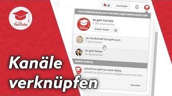 Mehrere YouTube-Kanäle mit einem Account verwalten & Kanal mit Google+ Seite verknüpfen | QuickTipp