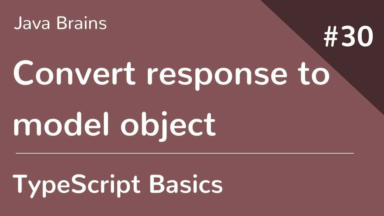 TypeScript Basics 30 - Convert response to model object