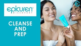 Epicuren Discovery | Cleanse & Prep Thumbnail