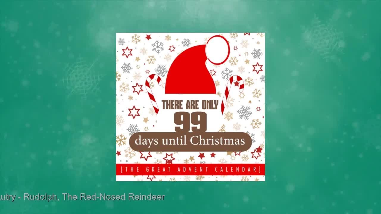 Until Christmas 99 Days Till Christmas.There Are Only 99 Days Until Christmas The Great Advent Calendar