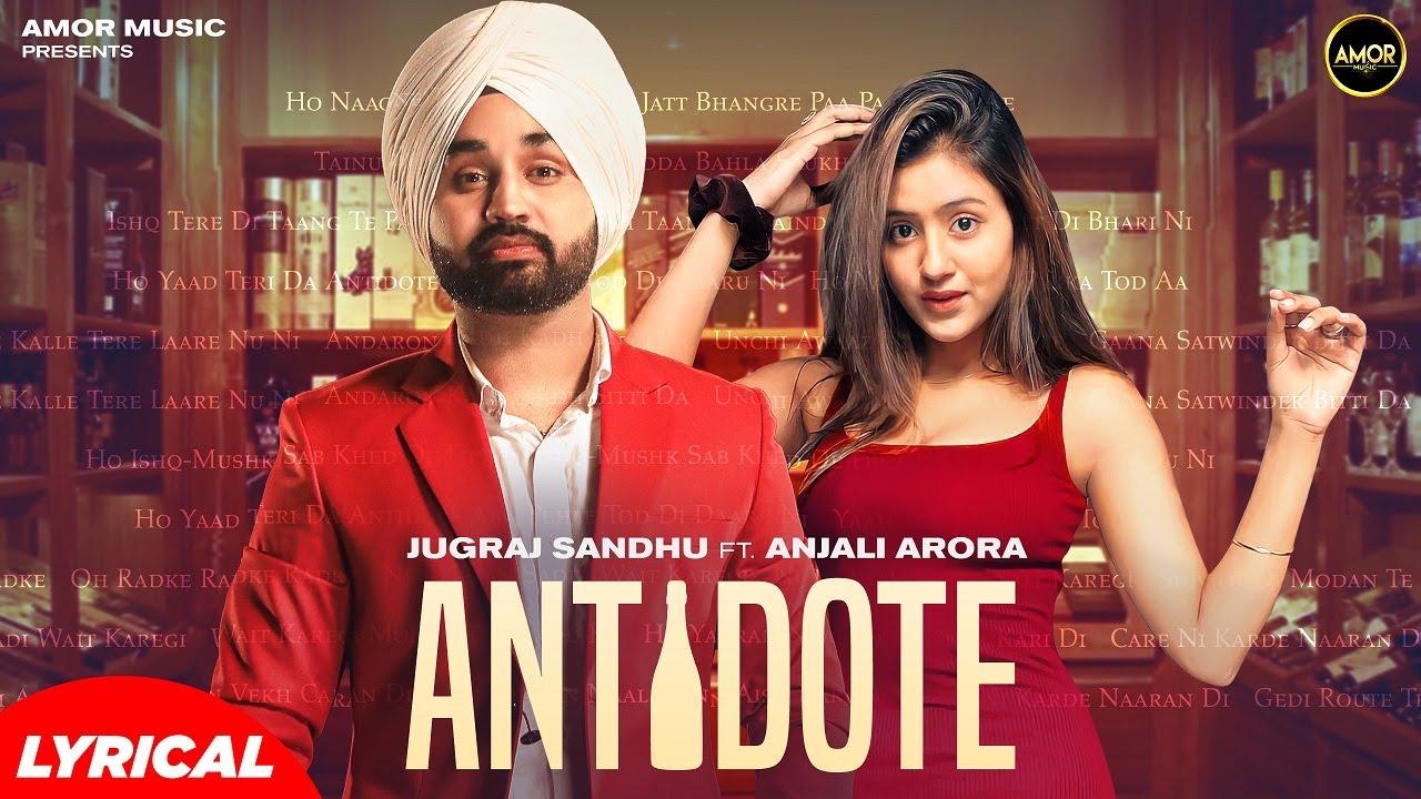 ANTIDOTE   Shivjot   Jugraj Sandhu   Anjali Arora   The Boss   New Punjabi Songs 2021   New Songs 21
