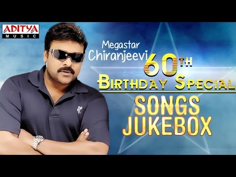 Chiranjeevi 60th Birthday Special Songs || Jukebox