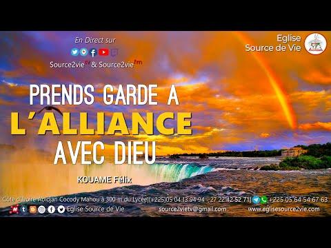 KOUAME Félix | Prends garde à l'Alliance avec Dieu
