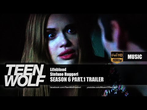 Stefano Ruggeri - Lifeblood | Teen Wolf Season 6 Part.1 Trailer Music [HD]