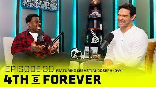 Sebastian Joseph-Day | Ep. 30 | Playing w/ Aaron Donald, 2020 NFL Season | 4th & FOREVER