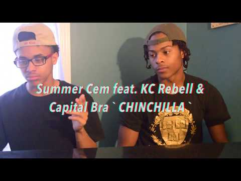 Summer Cem feat. KC Rebell & Capital Bra ` CHINCHILLA ` REACTION w/FREESTYLE
