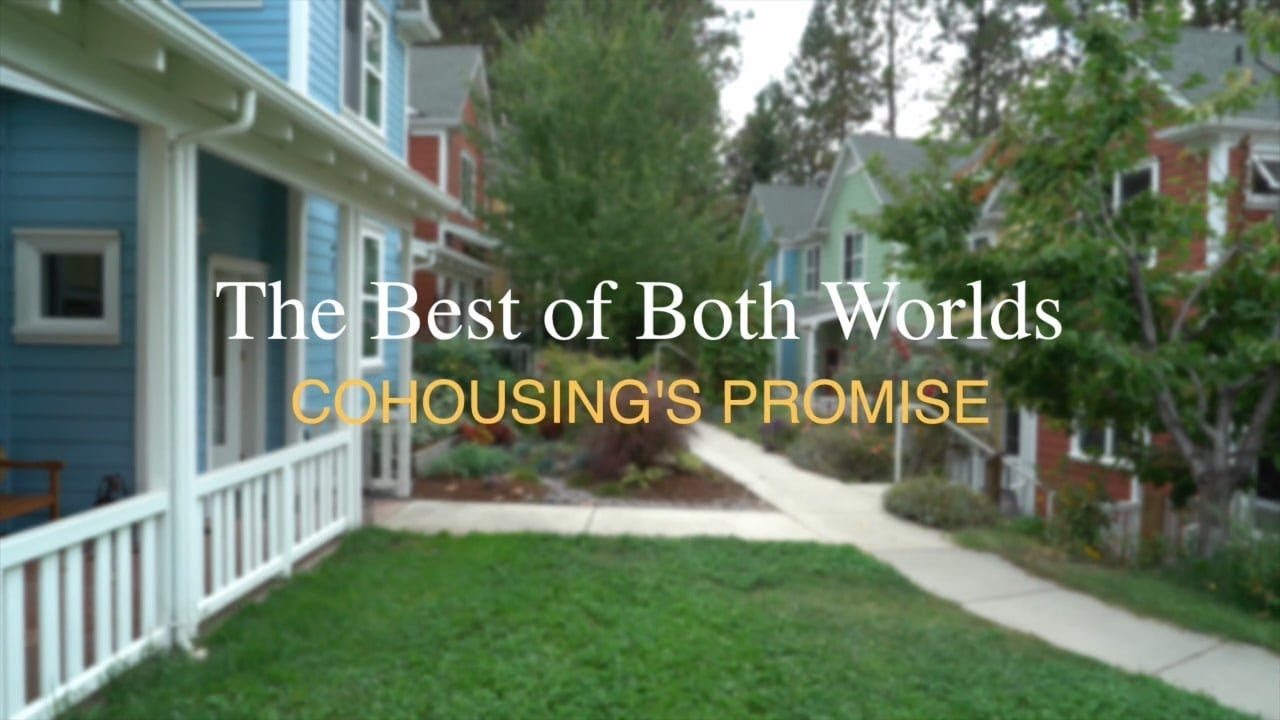 Bullfrog Films presents...The Best Of Both Worlds: Cohousing's Promise