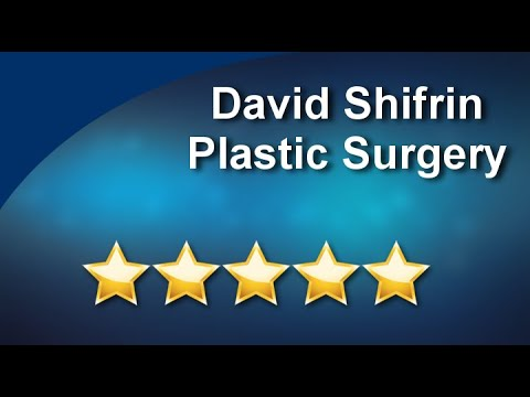 David Shifrin Plastic Surgery Outstanding Five Star Review by Marina P