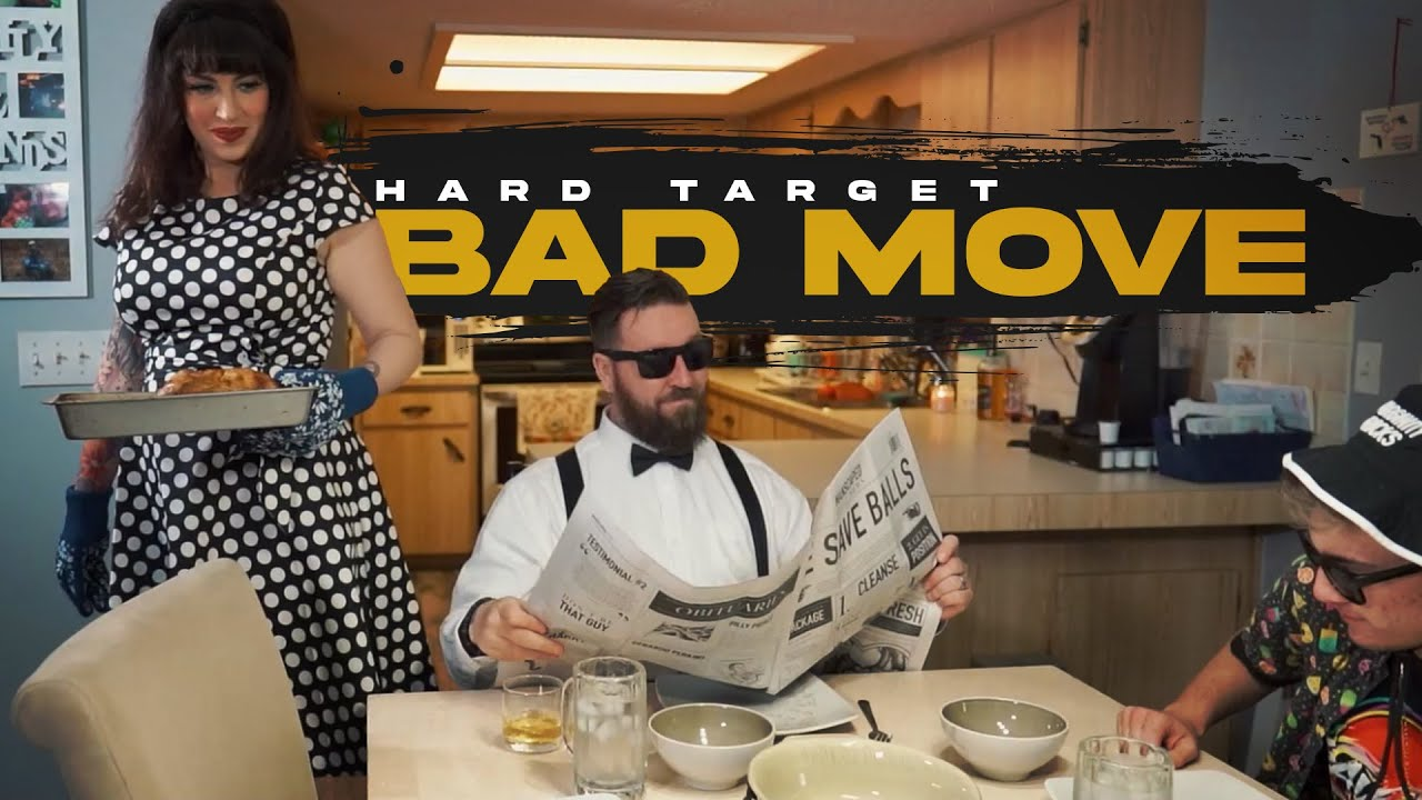 Hard Target - Bad Move (Official Music Video)