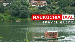 Naukuchiatal Travel Guide, नौकुचियाताल ideal destination for adventure activities