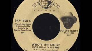 JOSEPH HENRY - WHOS THE KING?