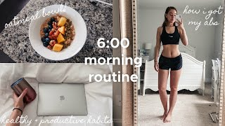 6AM MORNING ROUTINE: my productive and healthy habits