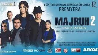 Majruh 2 yoxud Mister Amerika (o'zbek film) | Мажрух 2 ёхуд Мистер Америка (узбекфильм)