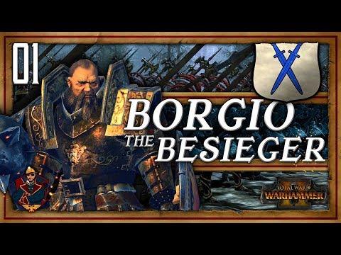 Borgio the Besieger! | WARHAMMER 2 (SFO 2 - Tilea - The Southern Realms) #1
