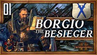 Borgio the Besieger!   WARHAMMER 2 (SFO 2 - Tilea - The Southern Realms) #1