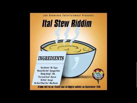 Ital Stew Riddim Mix [2010] ft Vybz Kartel, Tifa, Mr vegas, Savage, Spragga Benz, Savage, Expense