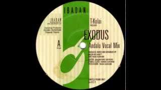 T-Kolai - Exodus (Andalu Vocal Mix) [2001]