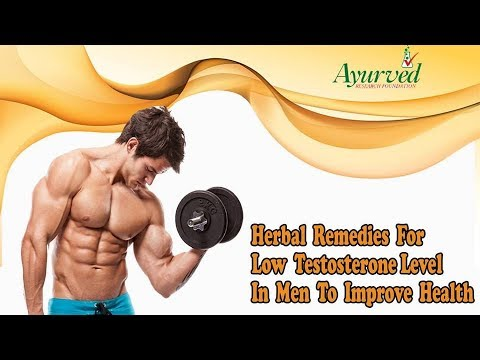 Herbal Remedies For Low Testosterone Level In Men To