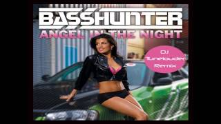 Basshunter - Angel in the night (DJ Tunelouder remix)