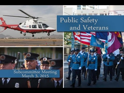 City of Phoenix Public Safety and Veterans Subcommittee Meeting Part 1 March 3, 2015