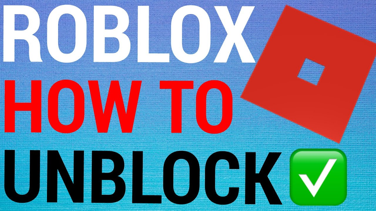 How To Unblock Roblox Users YouTube